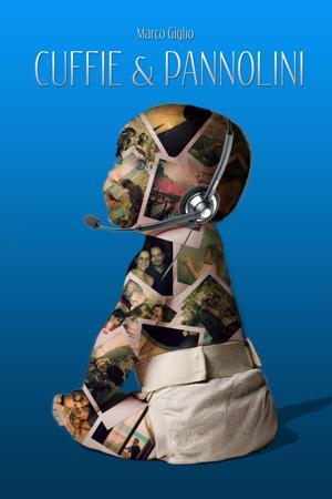 Cuffie & Pannolini, il nuovo libro di Marco Giglio