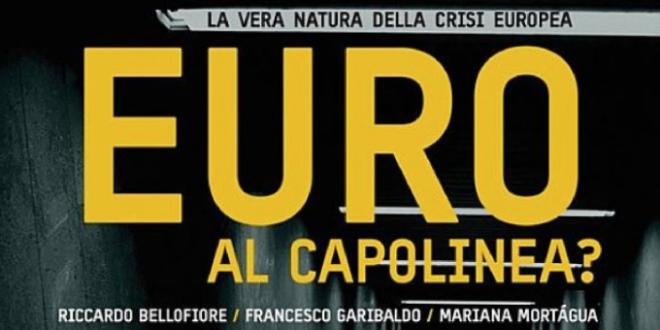 L'utopia necessaria di un'Europa politica federale. Intervista con Bellofiore e Garibaldo